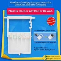 Plastik Holder ASF Roller Bawah Epson R230 R210 R350 New Original