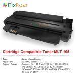 Cartridge Compatible Samsung MLT-105 MLT-D105L MLT-D105S MLT-D1052L MLT-D1052S, Printer Samsung ML-1910 ML-1911 ML-1915 ML-2525 ML-2525W ML-2526 ML-2580 ML-2580N SCX-4600 SCX-4623F SCX-4623FN SCX-4623FW SF-650 SF-650P