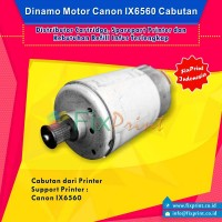 Dinamo Motor Canon IX6560 IX4000 IX5000, Motor Carriage ix6560 ix4000 Bekas Like New