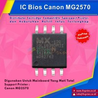 IC Bios Canon MG2570, Untuk Board MG2570 Mati Total