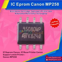 IC Eprom MP258 Canon, IC Eeprom Reset Canon MP258. IC Counter MP 258, IC 95080