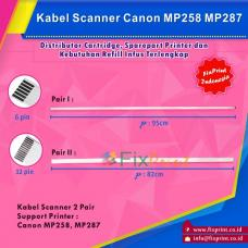 Kabel Flexible Scanner Canon MP258 MP287 New (2 Pair)