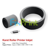 Karet Roller Epson L1800 L1300 1390 SP1390 T1100 Atas + Bawah New Compatible
