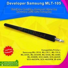 Developer Samsung MLT-105 MLT105 MLT-D105L MLT-D105S MLT-D1052L MLT-D1052S, Developer Roller Samsung ML-1915 ML1910 ML2525 ML2525W ML2580N SCX-4600 SCX-4623F SCX-4623GN SF-650