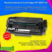 Cartridge Toner Remanufactured Q6511A 11A, Printer HP LaserJet 2420 2420d 2420dn 2420n 2430dtn 2430t 2430tn