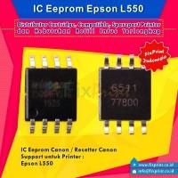 IC Eprom Epson L550, IC Eeprom Reset Epson L550, Resetter Printer Epson L550