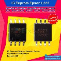 IC Eprom Epson L555, IC Eeprom Reset Epson L555, Resetter Printer Epson L555