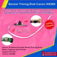 Sensor Timing Disk / Sensor Pembaca Encoder Bulat Canon IX6560 6560 Bekas Like New