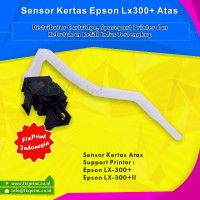 Sensor Kertas Epson LX-300+ LX-300+II LX310 LQ310, Paper Sensor LX300+ LX300+II LX-310 LQ-310 Atas