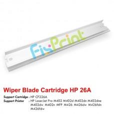 Wiper Blade Cartridge HP 26A CF226A, Printer HP LaserJet Pro M402 M402d M402dn M402dne M402dw M402n MFP M426 M426dw M426fdn M426fdw
